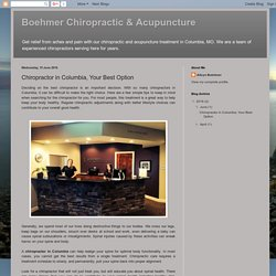 Boehmer Chiropractic & Acupuncture: Chiropractor in Columbia, Your Best Option