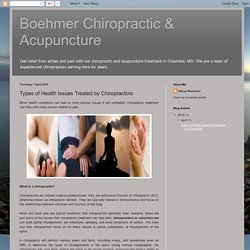 Boehmer Chiropractic & Acupuncture: Types of Health Issues Treated by Chiropractors