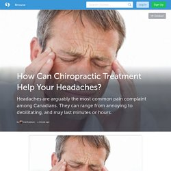 How Can Chiropractic Treatment Help Your Headaches? (with image) · martinjakson