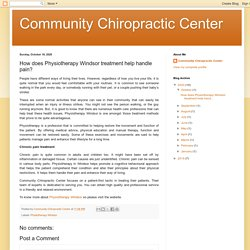 Community Chiropractic Center: How does Physiotherapy Windsor treatment help handle pain?