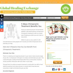 5 Ways Chiropractic Treatment Benefits You - GLOBAL HEALING EXCHANGE