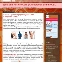 Chiropractor Sydney CBD: If You're Experiencing Sports Injuries Find a Chiropractor Sydney