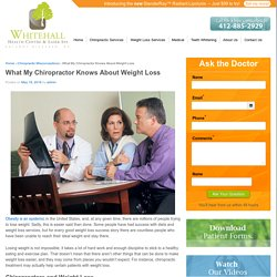 What My Chiropractor Knows About Weight Loss