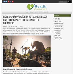 A Chiropractor in Royal Palm Beach for Drummers