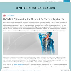 Go To Best Chiropractor And Therapist For The Best Treatments