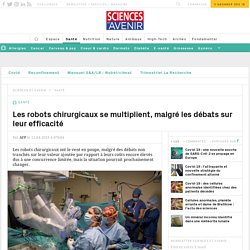 Les robots chirurgicaux se multiplient en France
