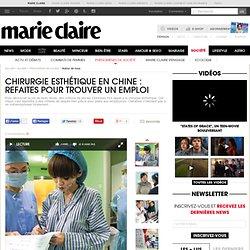 Chirurgie esthétique en Chine : un débridage des yeux en 30 min