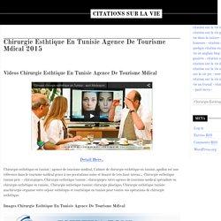 Chirurgie Esthtique En Tunisie Agence De Tourisme Mdical