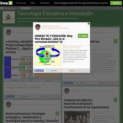 CHISPAS TIC Y EDUCACIÓN. Blog Pere Marquès: ¿Qué es el curriculum bimodal? (I)