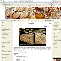 Chleb wiejski - Przepis