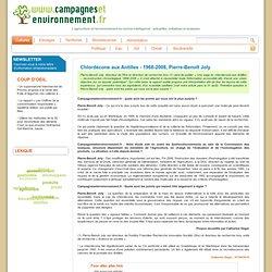 CAMPAGNES ET ENVIRONNEMENT 07/09/10 Chlordécone aux Antilles - 1968-2008, Pierre-Benoît Joly