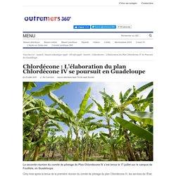 OUTREMERS360 20/07/20 Chlordécone : L'élaboration du plan Chlordécone IV se poursuit en Guadeloupe