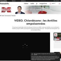 FRANCE 2 28/02/20 COMPLEMENT D ENQUETE - VIDEO. Chlordécone : les Antilles empoisonnées