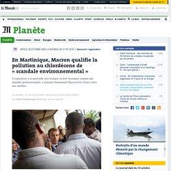 En Martinique, Macron qualifie la pollution au chlordécone de «scandale environnemental»