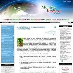 CHLORDÉCONE : L'ÉTRANGE RAPPORT « KARUPROSTATE »