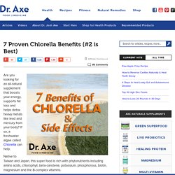 7 Proven Chlorella Benefits and Side Effects (#2 is Best)