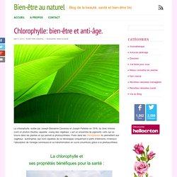 Chlorophylle: bien-être et anti-âge.