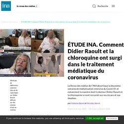 ÉTUDE INA. Comment Didier Raoult et la chloroquine ont surgi dans le traitement médiatique du coronavirus