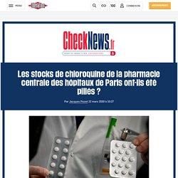 Les stocks de chloroquine de la pharmacie centrale des hôpitaux de Paris ont-ils été pillés?