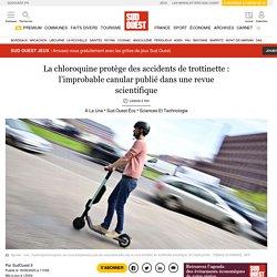 La chloroquine protège des accidents de trottinette: l'improbable canular publié dans une revue scientifique