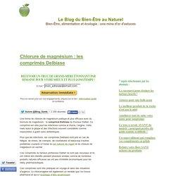 Chlorure de magnésium : les comprimés Delbiase