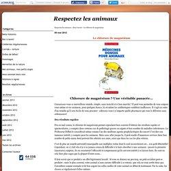 Le chlorure de magnésium - Respectez les animaux