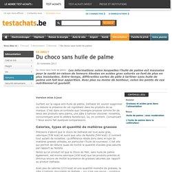 TESTACHATS 20/11/13 Du choco sans huile de palme
