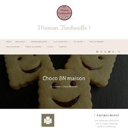 Choco BN maison Maman Tambouille !