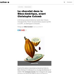 Le chocolat dans la Méso-Amérique, avant Christophe Colomb