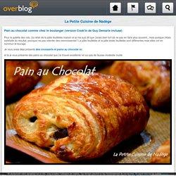 Pain au chocolat comme chez le boulanger (version Cook'in de Guy Demarle incluse) - La Petite Cuisine de Nadège