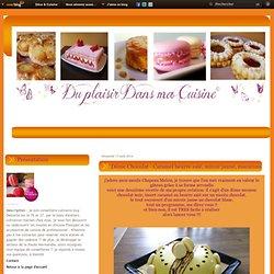 Dôme Chocolat - Caramel beurre salé, miroir jaune, macarons - du plaisir dans ma cuisine