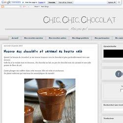 Mousse aux chocolats et caramel au beurre salé
