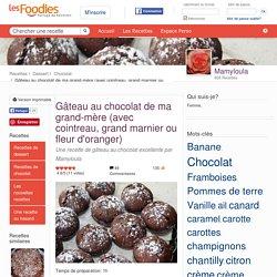 GATEAU AU CHOCOLAT DE MA GRAND MERE