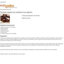 Recette de Chocolat craquant aux noisettes et aux pignons