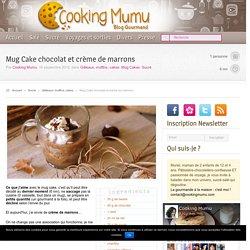Cooking Mumu Mug Cake chocolat et crème de marrons