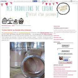 """""""Crèmes Valérie"""" au chocolat ultra crémeuses"""