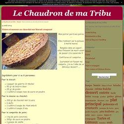 Poires et mousse au chocolat sur biscuit croquant - Le Chaudron de ma Tribu