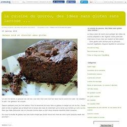 Gateau noix et chocolat sans gluten - la cuisine du gourou, des idées sans gluten sans lactose ...