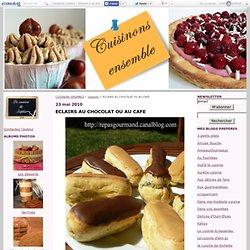 ECLAIRS AU CHOCOLAT OU AU CAFE - CUISINONS ENSEMBLE
