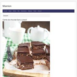 Carrés de chocolat Sans cuisson