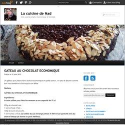 GATEAU AU CHOCOLAT ECONOMIQUE - La cuisine de Nad