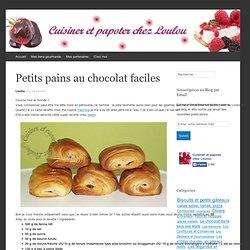 Petits pains au chocolat faciles