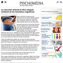 Le chocolat stimule le flux sanguin cérébral et les fonctions cognitives