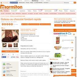 Gateau au chocolat fondant rapide - Recette de cuisine Marmiton : une recette
