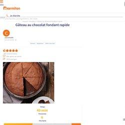 Gâteau au chocolat fondant rapide : Recette de Gâteau au chocolat fondant rapide