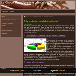 - Le Chocolat, du luxe à la démocratisation