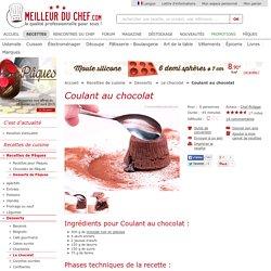Coulant au chocolat - Notre recette avec photos