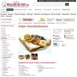 Crêpe chocolat/banane - Notre recette avec photos