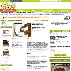 Recette Mousse au chocolat blanc et ses mouillettes de chocolat noir, Facile, Dessert