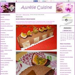 BUCHE CHOCOLAT COEUR PASSION - Aurélie Cuisine